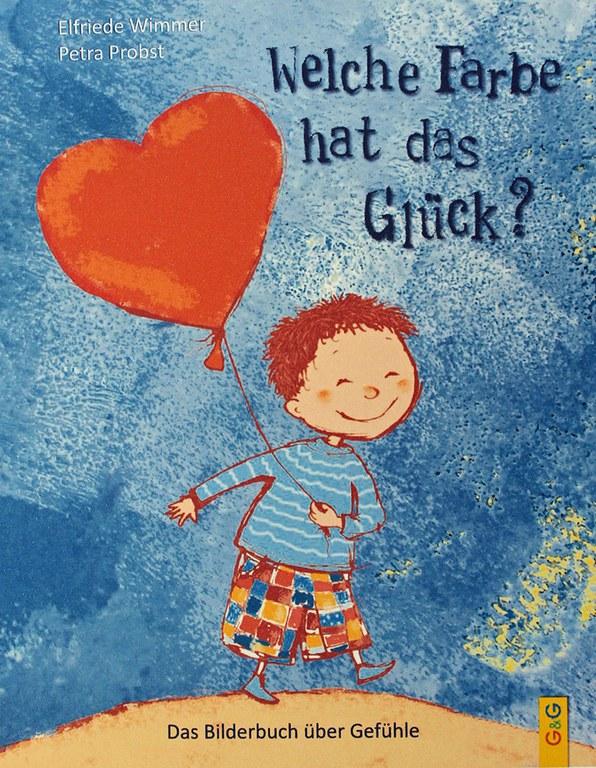 Welche Farbe hat das Glück? © G&G Verlag