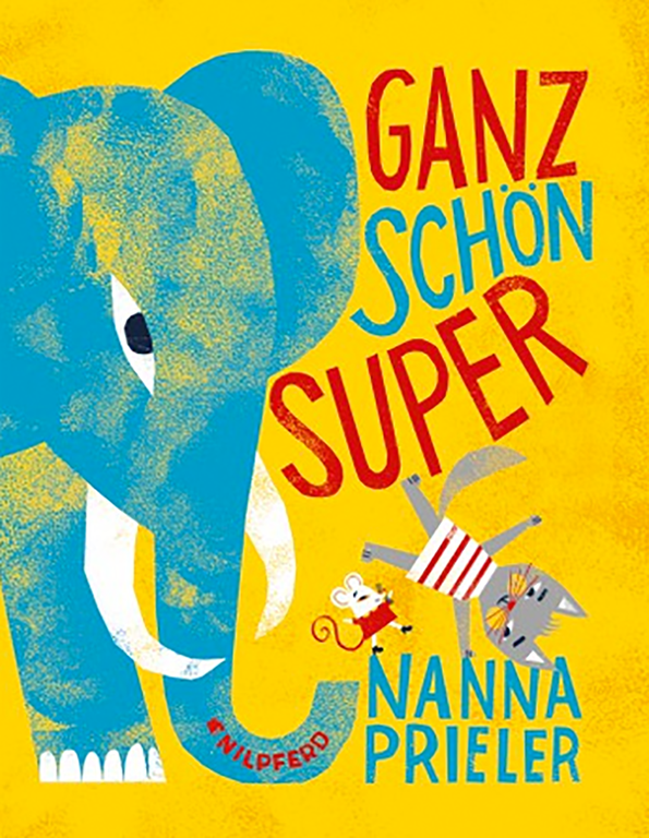 Bilderbuchkino: Ganz schön super © G&G Verlag