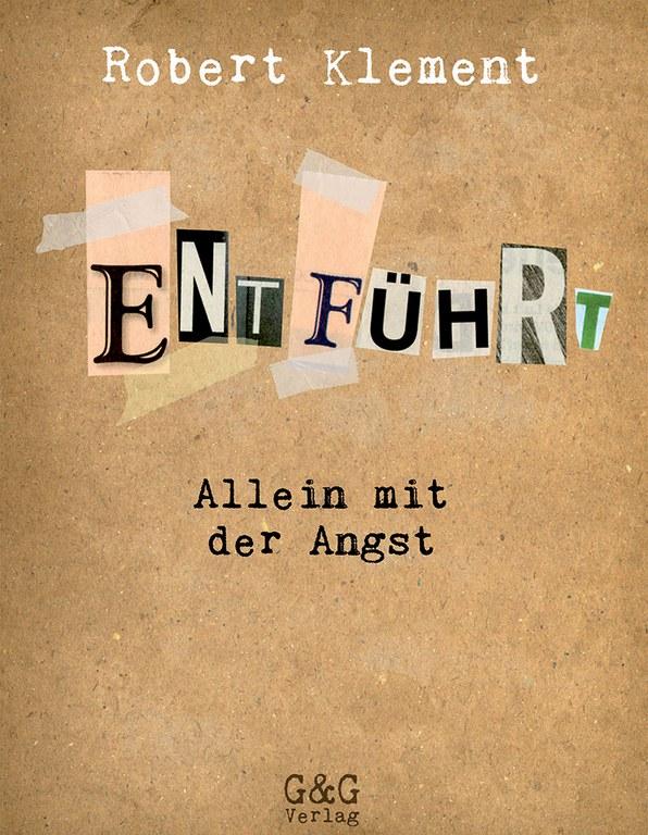 Lesung: Entführt - Allein mit der Angst © G&G Verlag