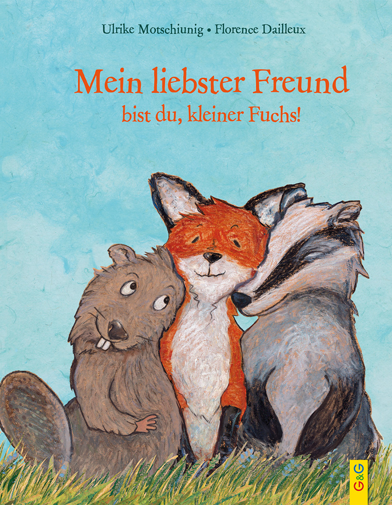 Lesung: Mein liebster Freund bist du, kleiner Fuchs © G&G Verlag