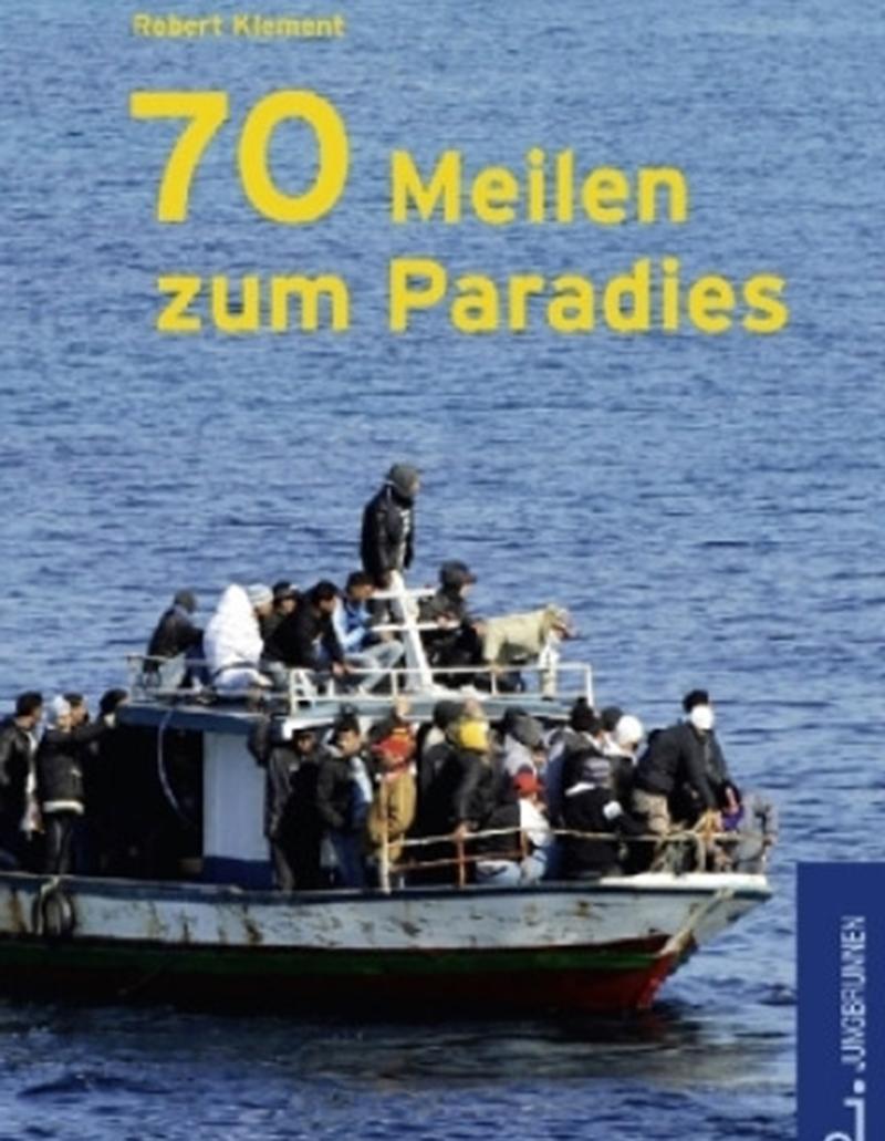 Lesung: 70 Meilen zum Paradies © Jungbrunnen