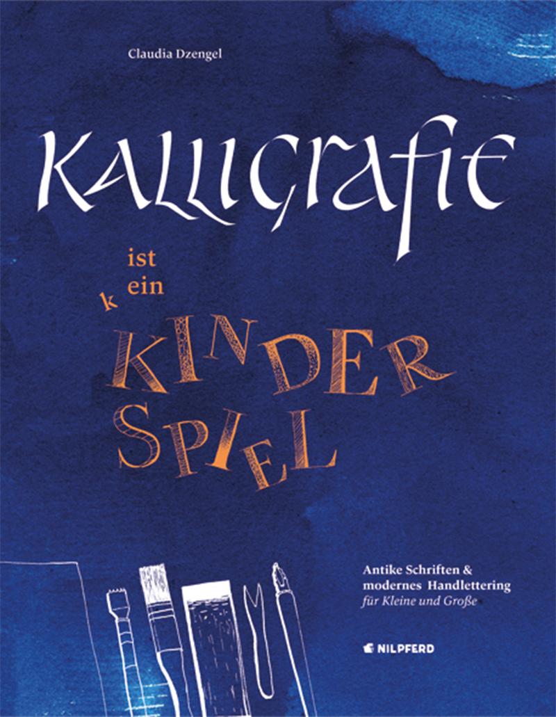 Workshop: Kalligrafie & Lettering © G&G Verlag